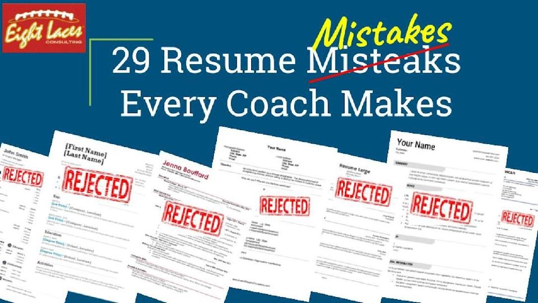 29 resume mistakes every coach makes and how to avoid them