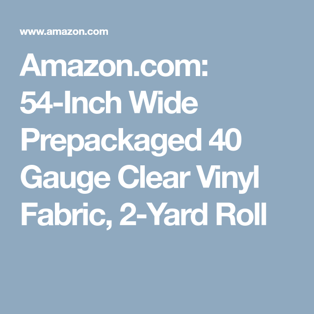 Amazon com: 54-Inch Wide Prepackaged 40 Gauge Clear Vinyl