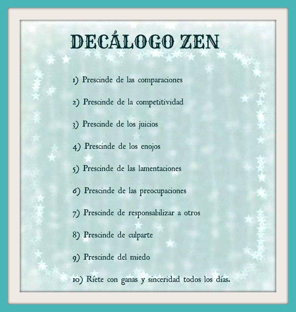 Decálogo Zen | frases | Pinterest | La regla, Zen y Meditación