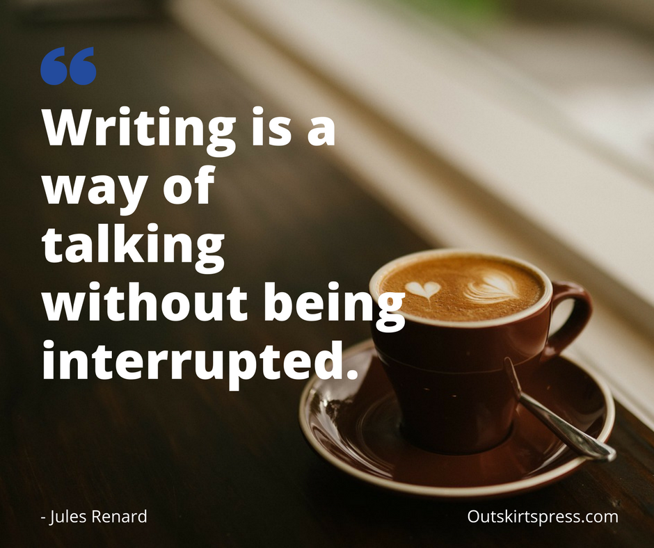 here s your morning coffee writing is a way of talking out