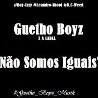 Guetto Boyz ..NIGGA NÃO FAZ O QUE FAÇO .Mmp3 by Euri Chocolatt Usumaki on SoundCloud