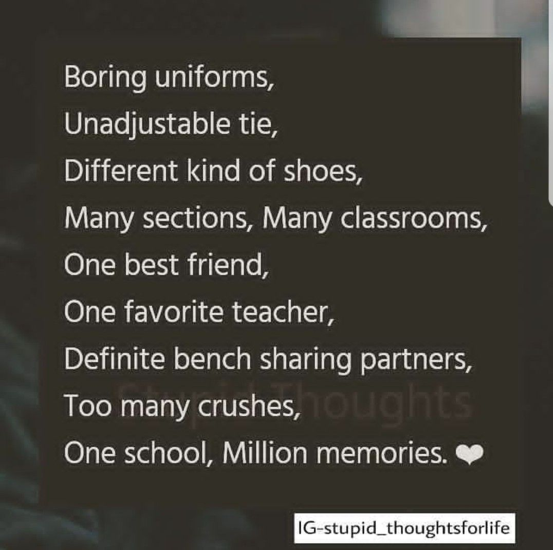 Very true missing those days a lot  School life quotes, School