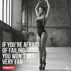 If You're Afraid Of Failing