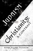 Judaism and Christianity: A Contrast