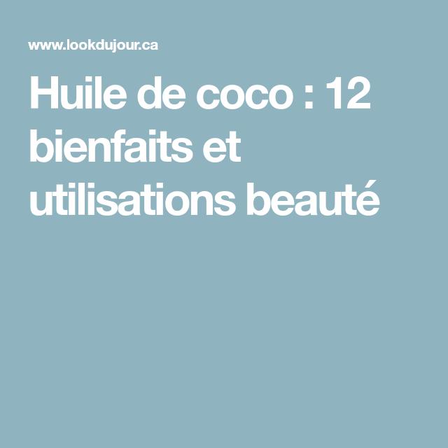 Huile de coco : 12 bienfaits et utilisations beauté