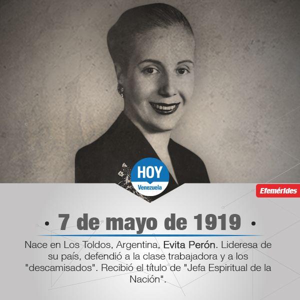 """#UnDíaComoHoy nace Evita Perón. Lideresa de su país, defendió a la clase trabajadora y a los """"descamisados""""."""