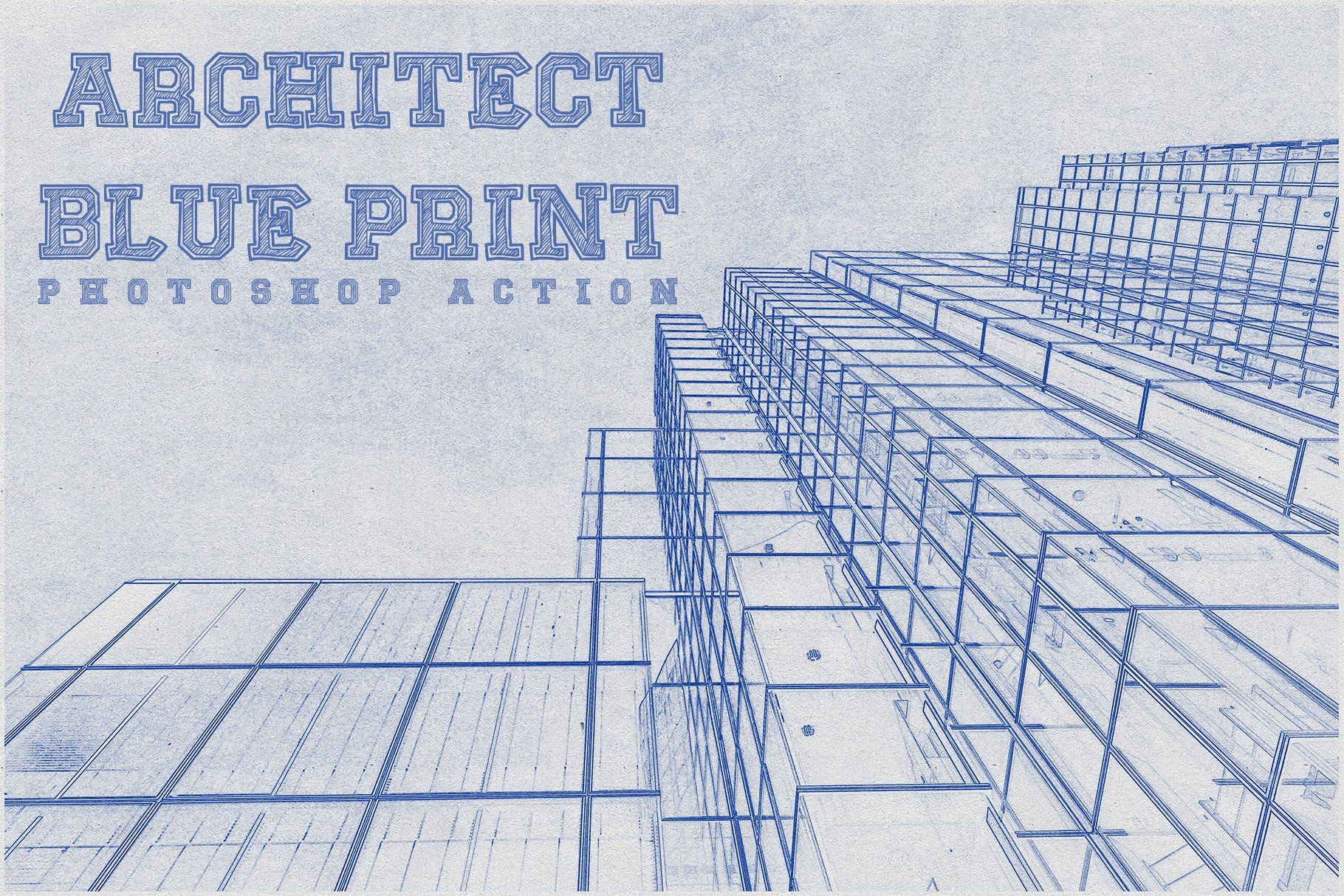 Architect Blueprint Photoshop Action With Images Photoshop
