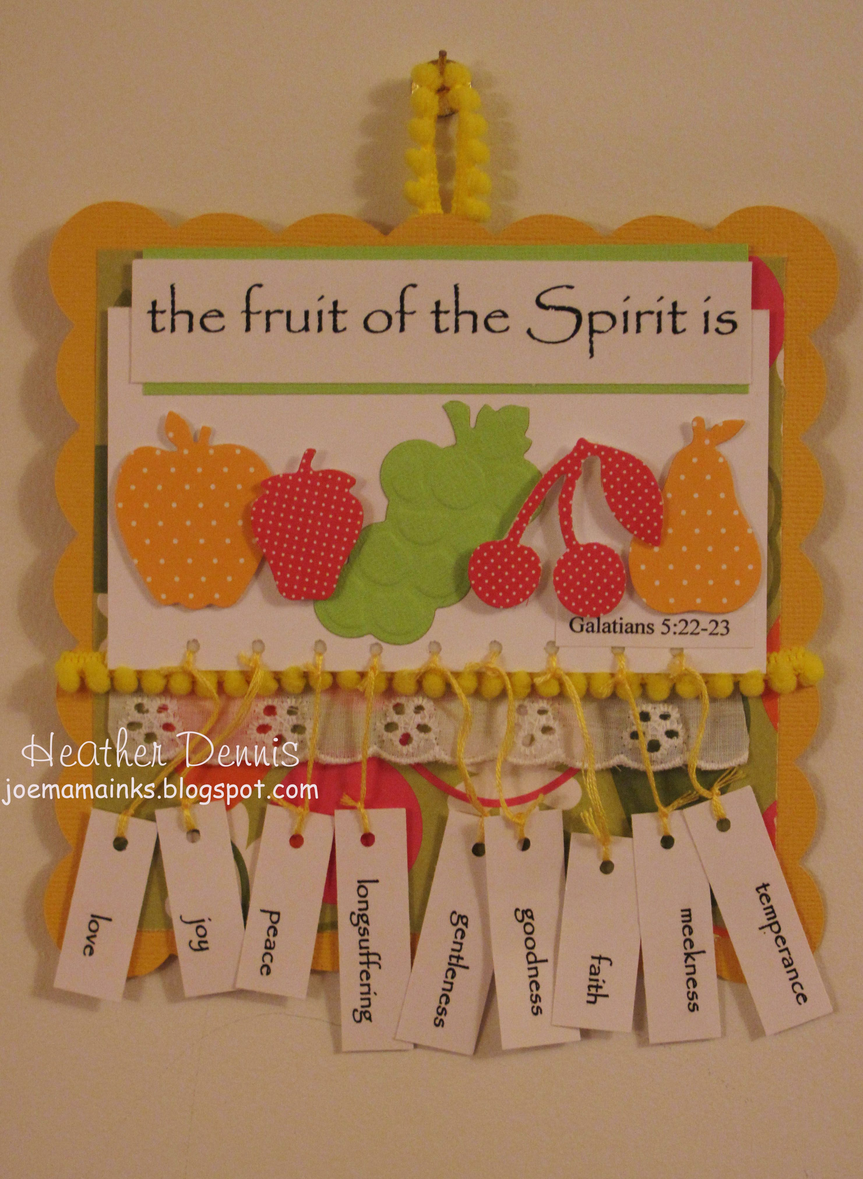 Fruit Of The Spirit Wall Hanging Using Spellbinders Fruit Diecuts