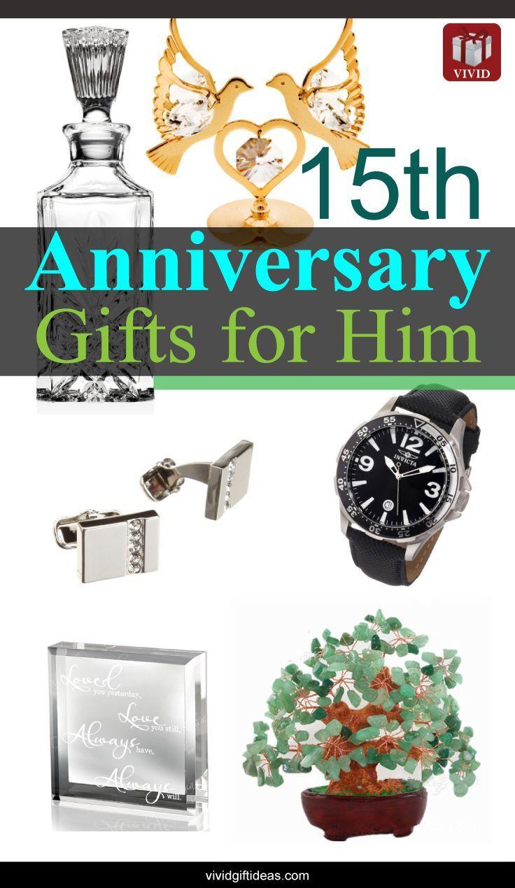15th Wedding Anniversary Gift Ideas for Men 15th wedding