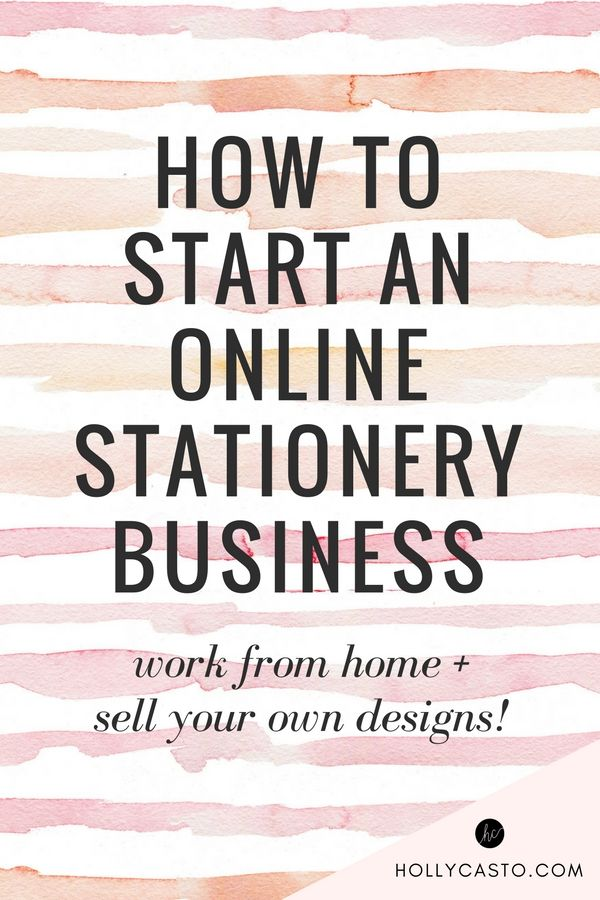 How to Start a Stationery Business Selling Your Own Designs