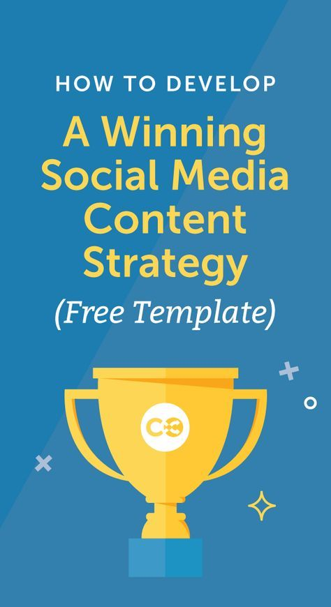 How To Develop A Winning Social Media Content Strategy  Social