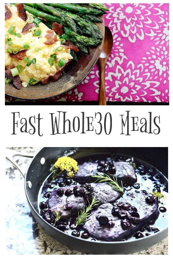 Fast Whole30 Meals! These are great!