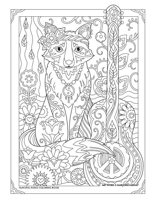 Hippie Fox Fanciful Foxes Coloring Book I Marjorie Sarnat See My Animal Board For More