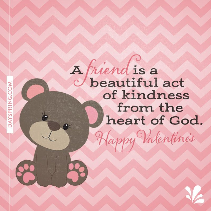 A Friend Is A Beautiful Act Of Kindness Happy Valentines Day