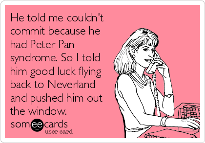 Peter pan syndrome symptoms