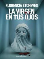 La virgen en tus ojos de Varios (eBook) | Bajalibros