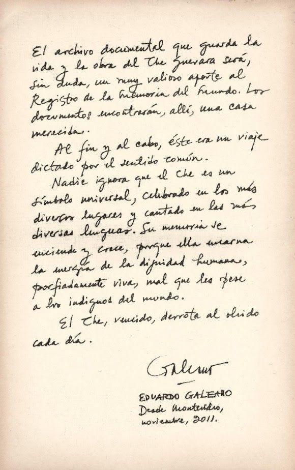 """Galeano: Recorremos tus palabras andantes.: """"El Che : Encarna la energía de la dignidad""""."""