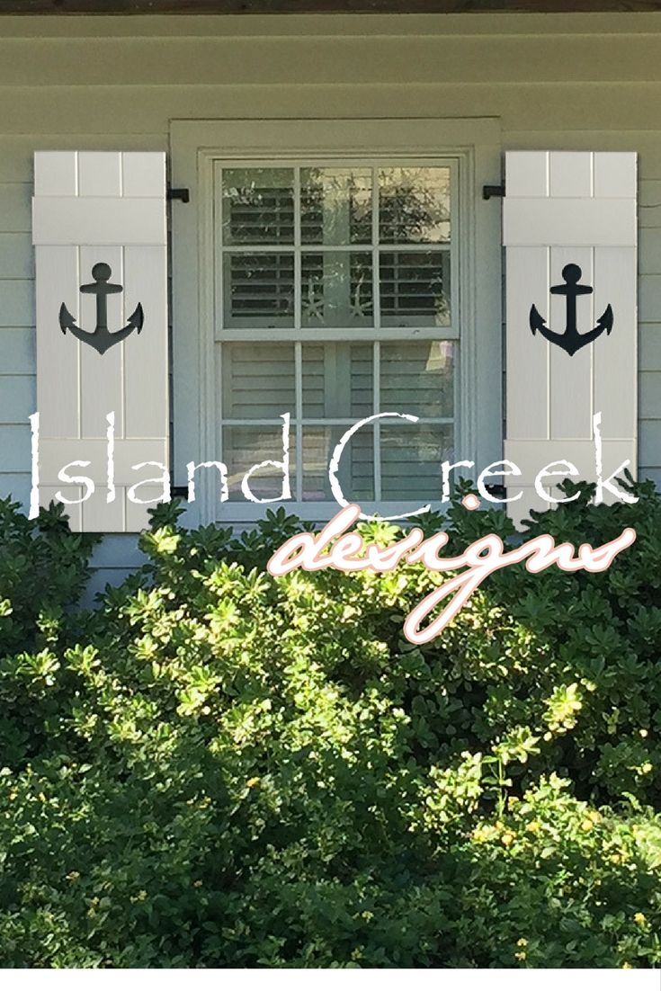 Anchor Shutters Custom Board Batten Style Shutters With Coastal Cutout Designs Exterior Or Interio Beach Cottage Style Cottage Shutters Beach Cottage Decor