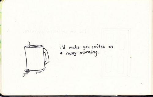 ill make you coffee