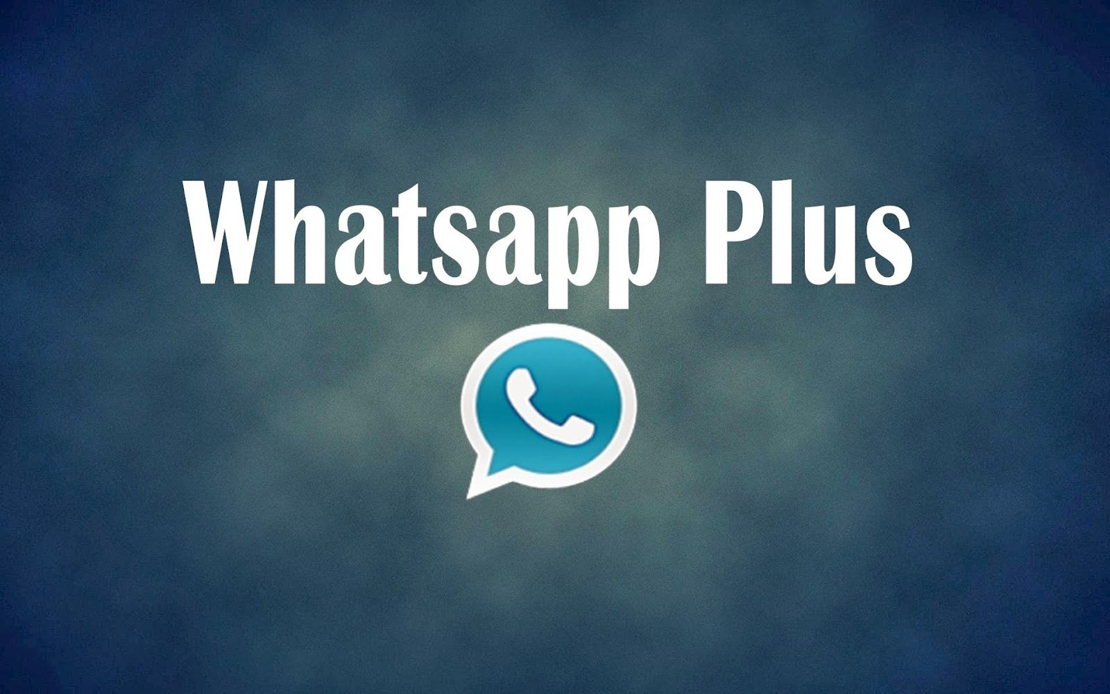 Whatsapp Plus Download New Version That Prevents You From Getting