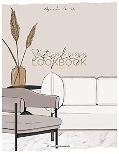 Amazon Com The Interior Design Styles Lookbook 9798605595267