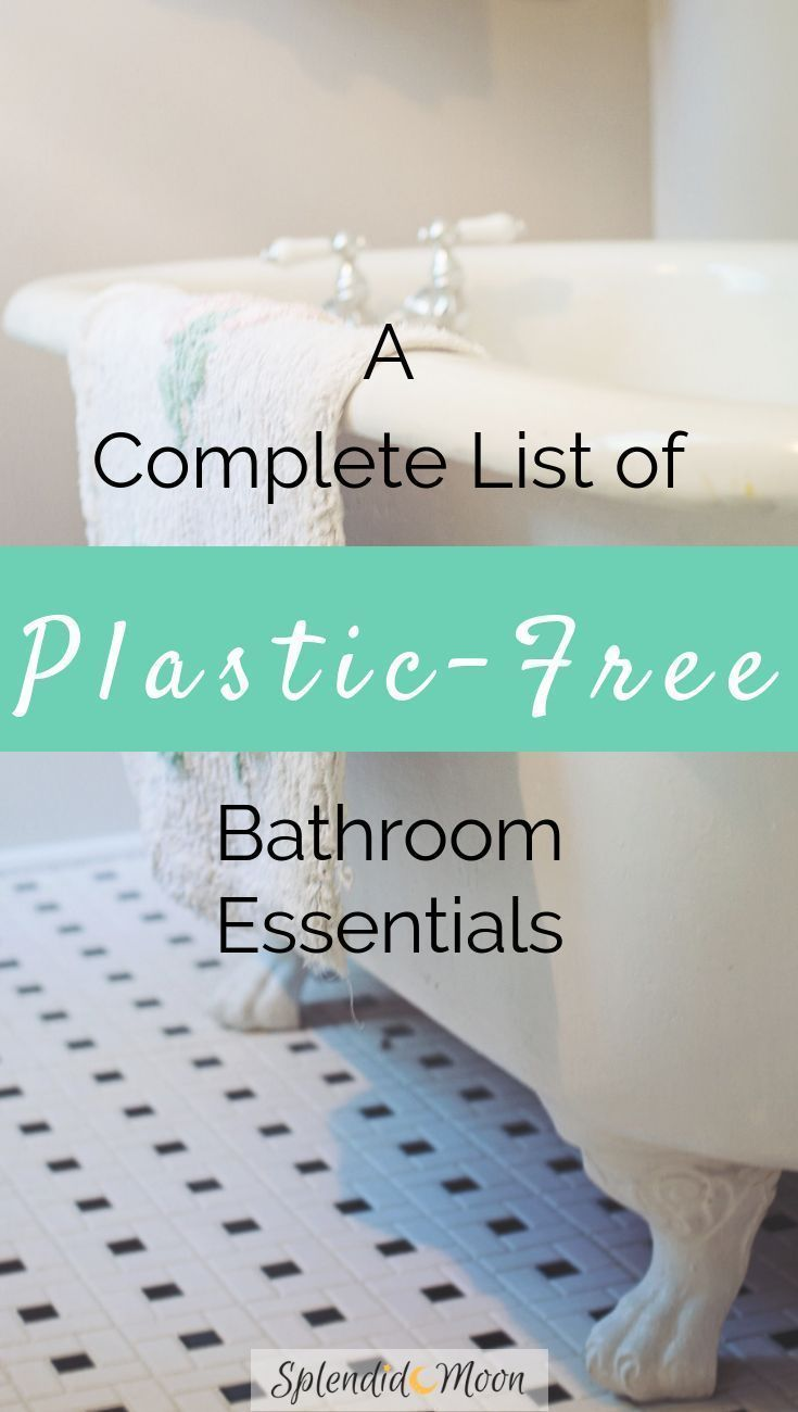 The Complete Plastic-Free Bathroom Essentials List ...