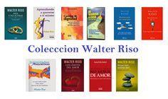 Descarga Colección De Libros Por Walter Riso En Pdf Y En Español Http Helpbookhn Blogspo Walter Riso Libros Pdf Walter Riso Libros Walter Riso Libros Gratis