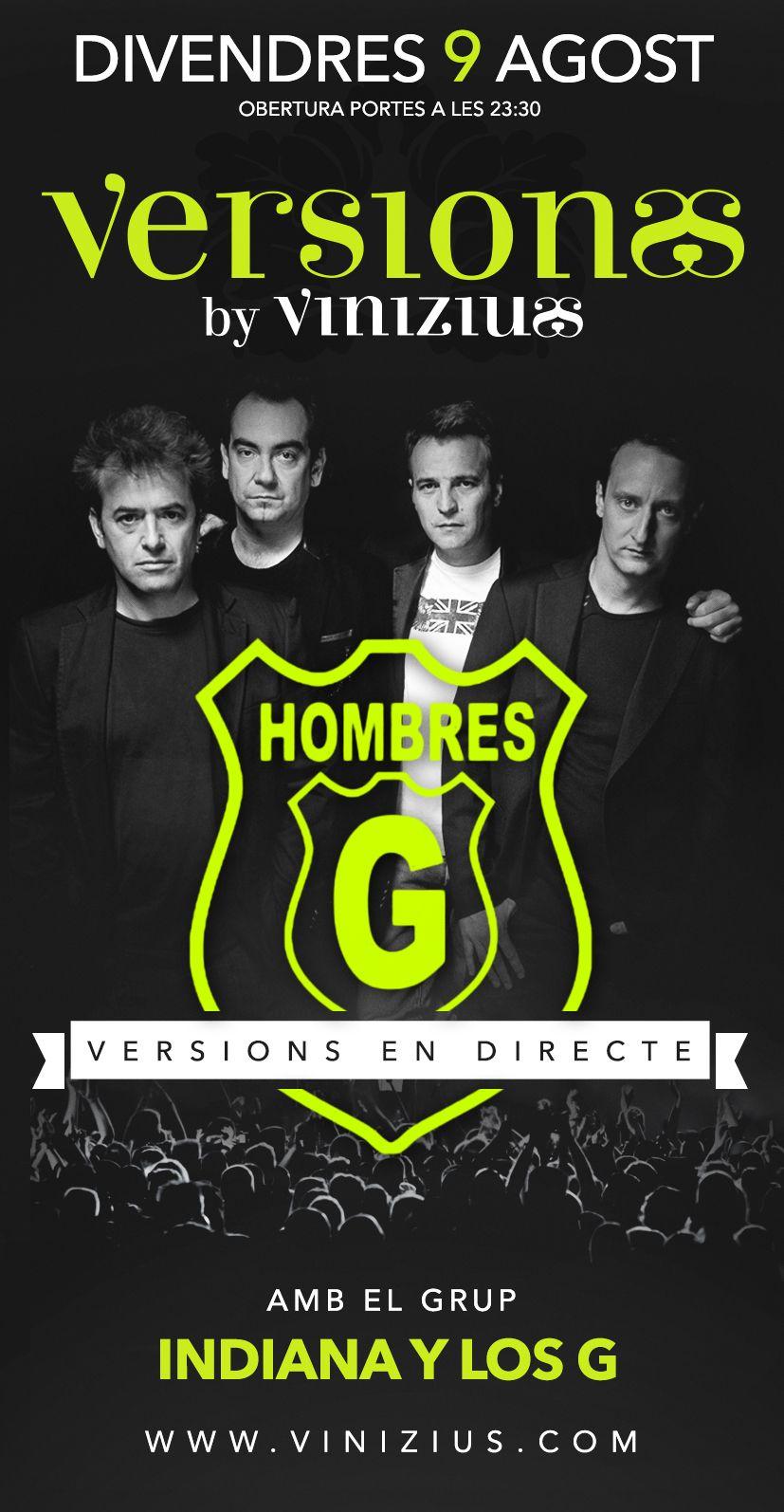 Divendres 9 d'agost, el rock dels anys 80 a Vinizius Mataró!! Tribut a Hombres G amb Indiana y los G!!!