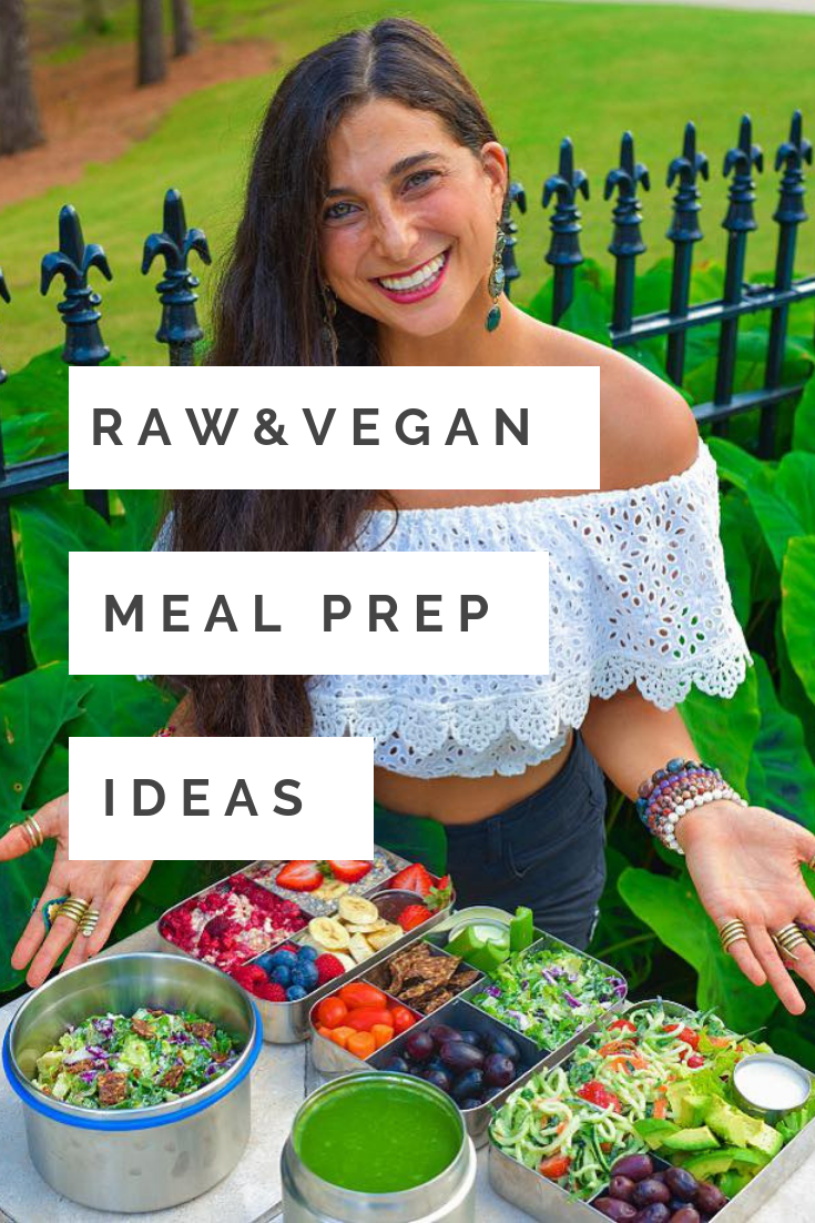 Raw Vegan Meal Prep Ideas Its Been A Minute
