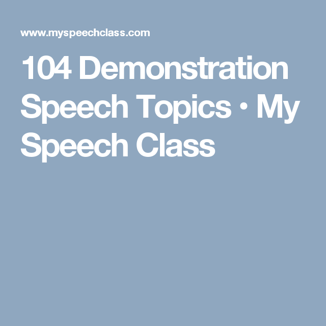 Demonstration Speech Topics  My Speech Class  Oral