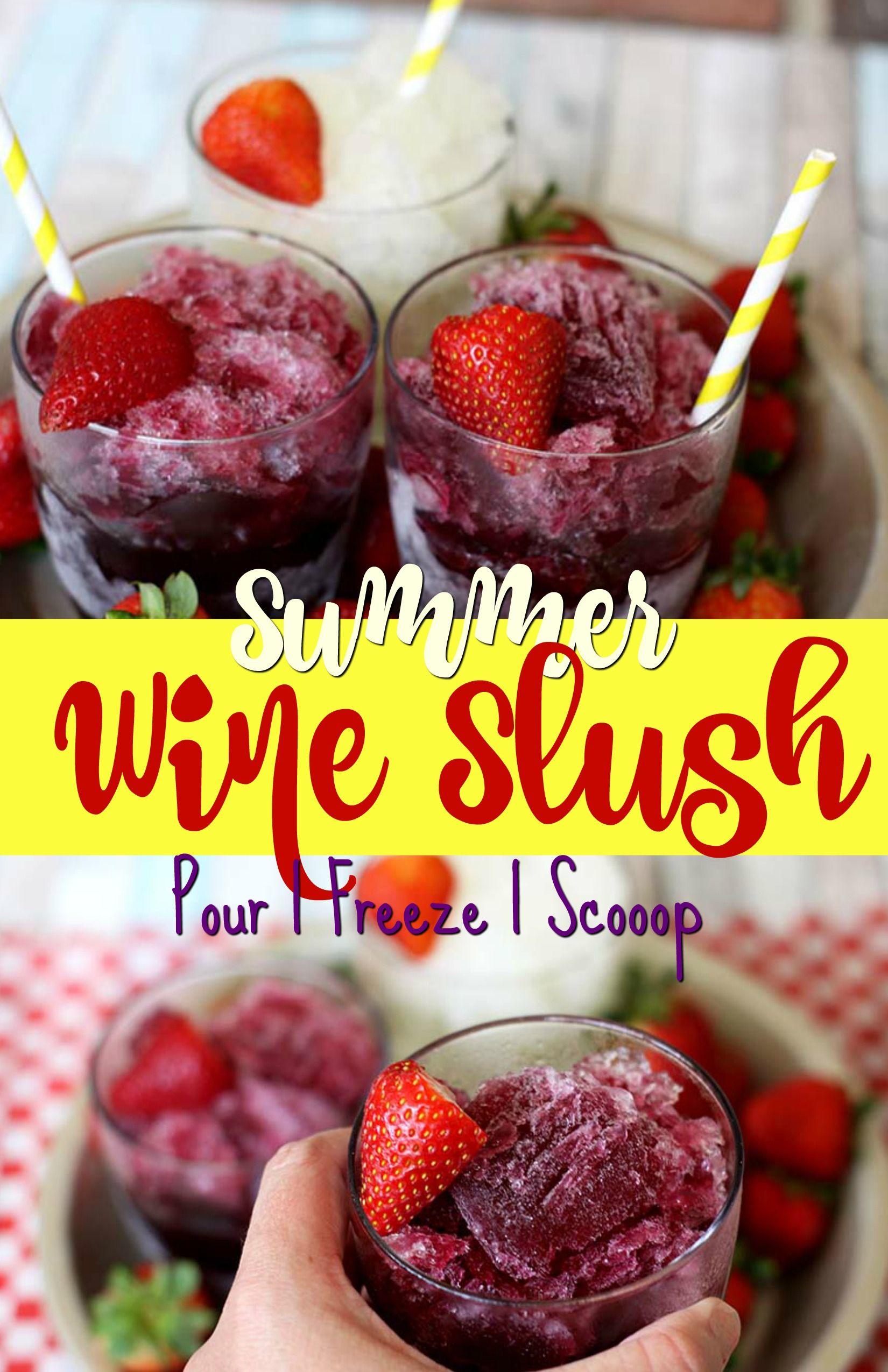 Wine Slushies Pour Freeze And Done Frozen Drink Recipes Wine Slushie Wine Slushie Recipe