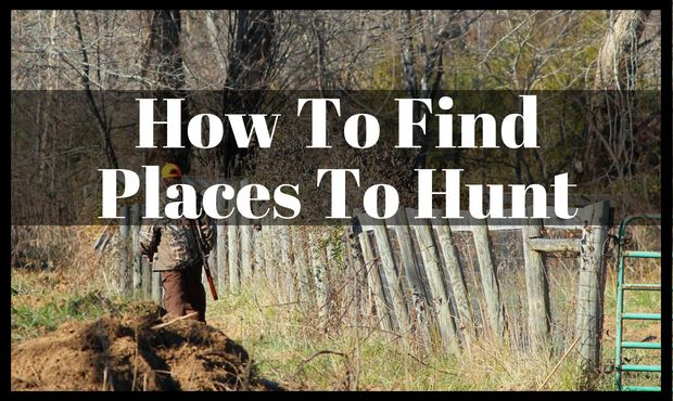 How To Find Places To Hunt