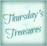 Thursday's Treasures