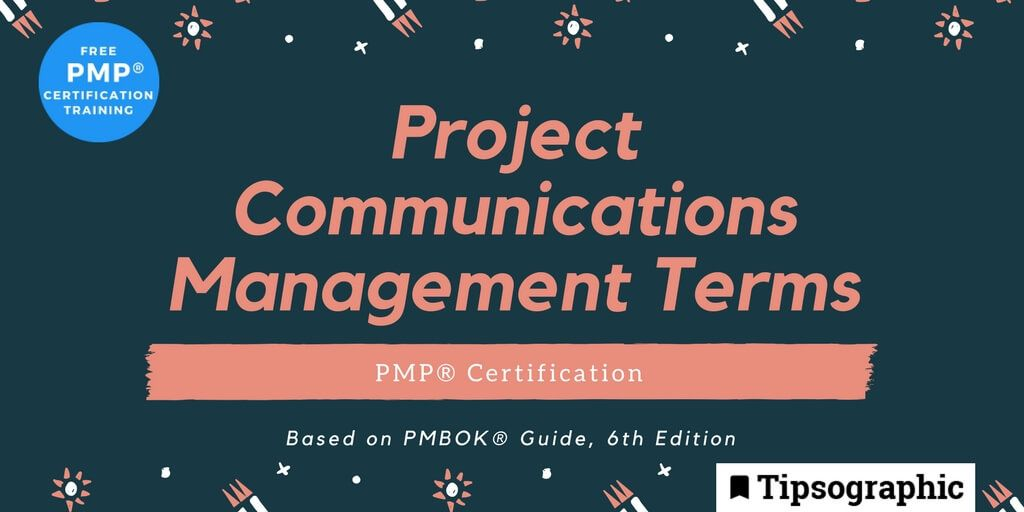 pmp certification: project communications management terms (based on