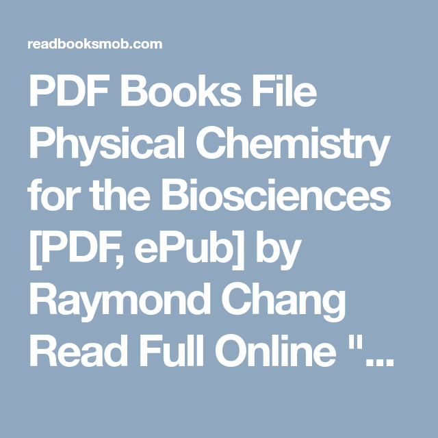 Pdf books file physical chemistry for the biosciences pdf epub pdf books file physical chemistry for the biosciences pdf epub by raymond chang fandeluxe Images