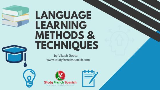 10 Best Language Learning Methods Techniques Approaches Learning Methods Learning Languages Learning Techniques