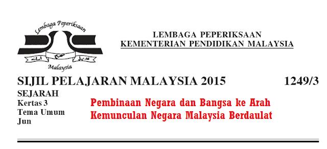 Skema Jawapan Pembinaan Negara Dan Bangsa Ke Arah Kemunculan Negara Malaysia Berdaulat School Malaysia Projects To Try