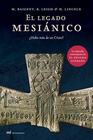 El legado mesiánico - mr dimensiones