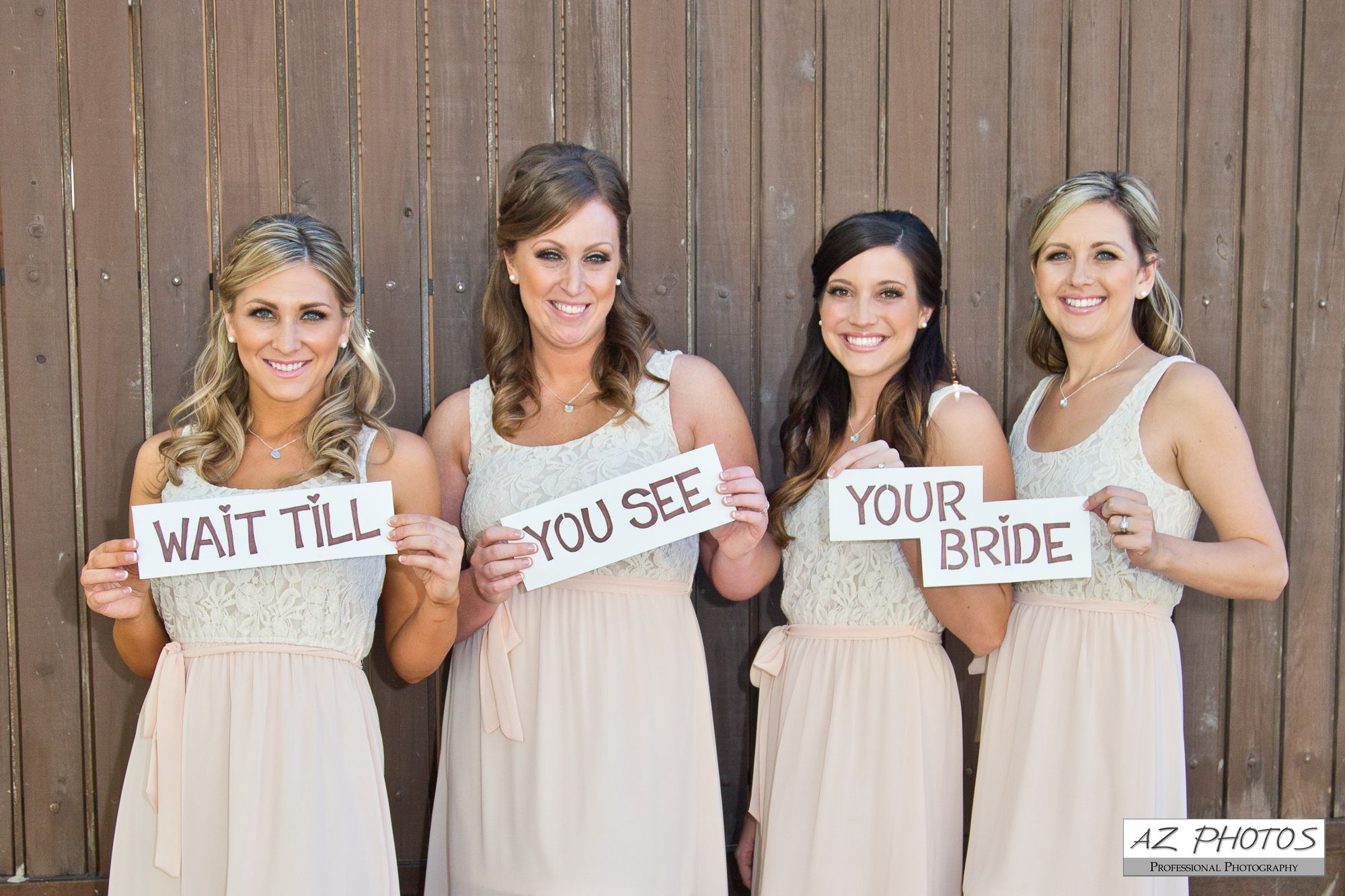 Wait till you see your bride signs i peach bridesmaids dresses i az wait till you see your bride signs i peach bridesmaids dresses i az photos ombrellifo Gallery