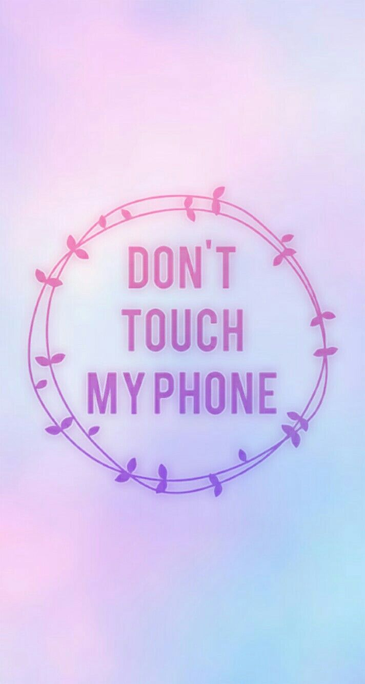 Pin By Yoliita Huaman Camacho On Wallpapers Echos Por Mi Dont Touch My Phone Wallpapers Pretty Wallpapers Tumblr Cartoon Wallpaper Iphone
