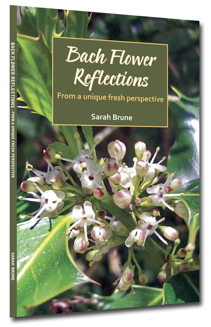 Bach Flower Reflections I wrote this book! Bach flowers