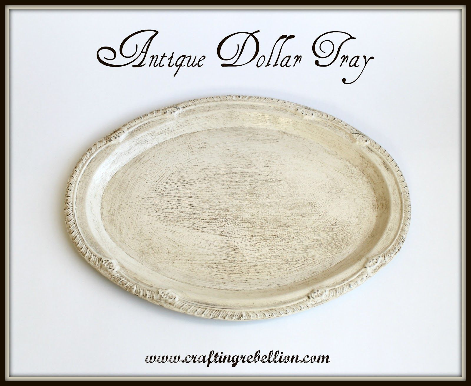 Crafting Rebellion: Antique Dollar Store Tray