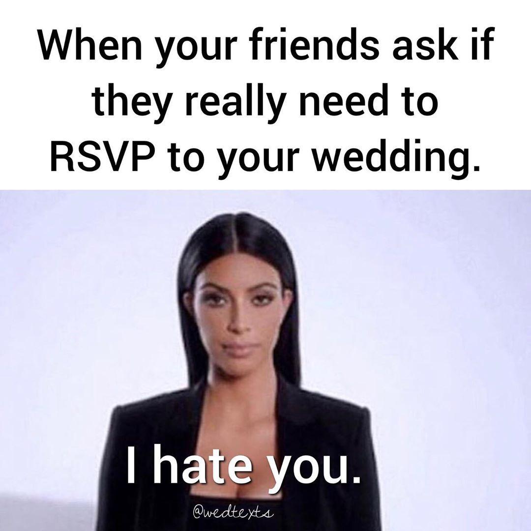 Wedtexts On Instagram Yes Yes You Do Wedding Humor