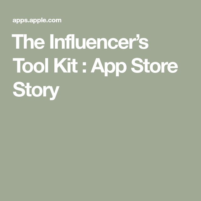 ‎The Influencer's Tool Kit App Store Story App story