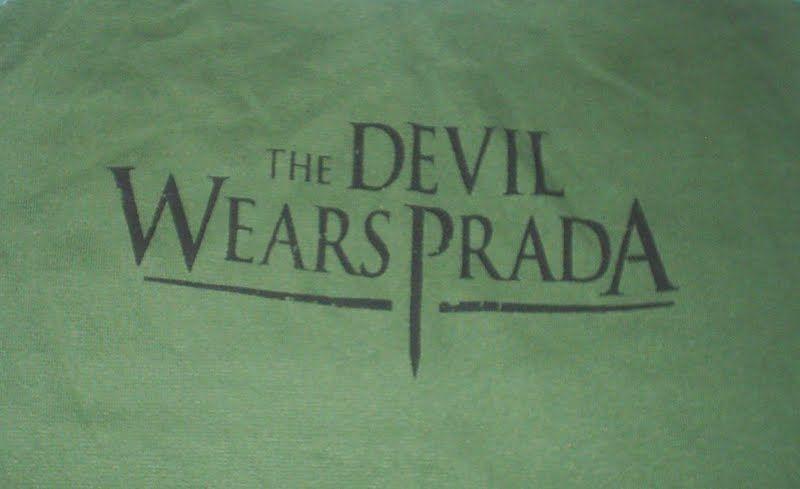 The Devil Wears Prada  R$ 30,00 + frete Todas as cores