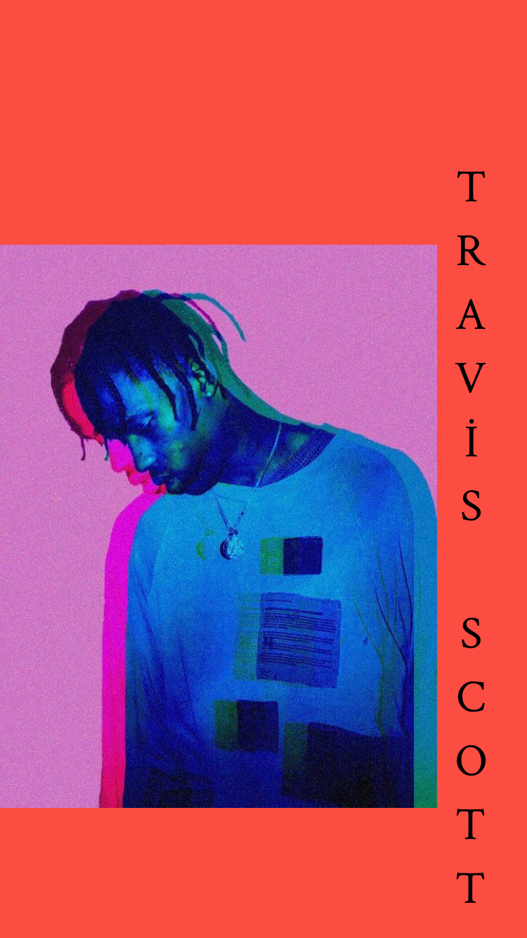 Travis Scott Travis Scott Wallpapers Travis Scott Iphone Wallpaper Travis Scott