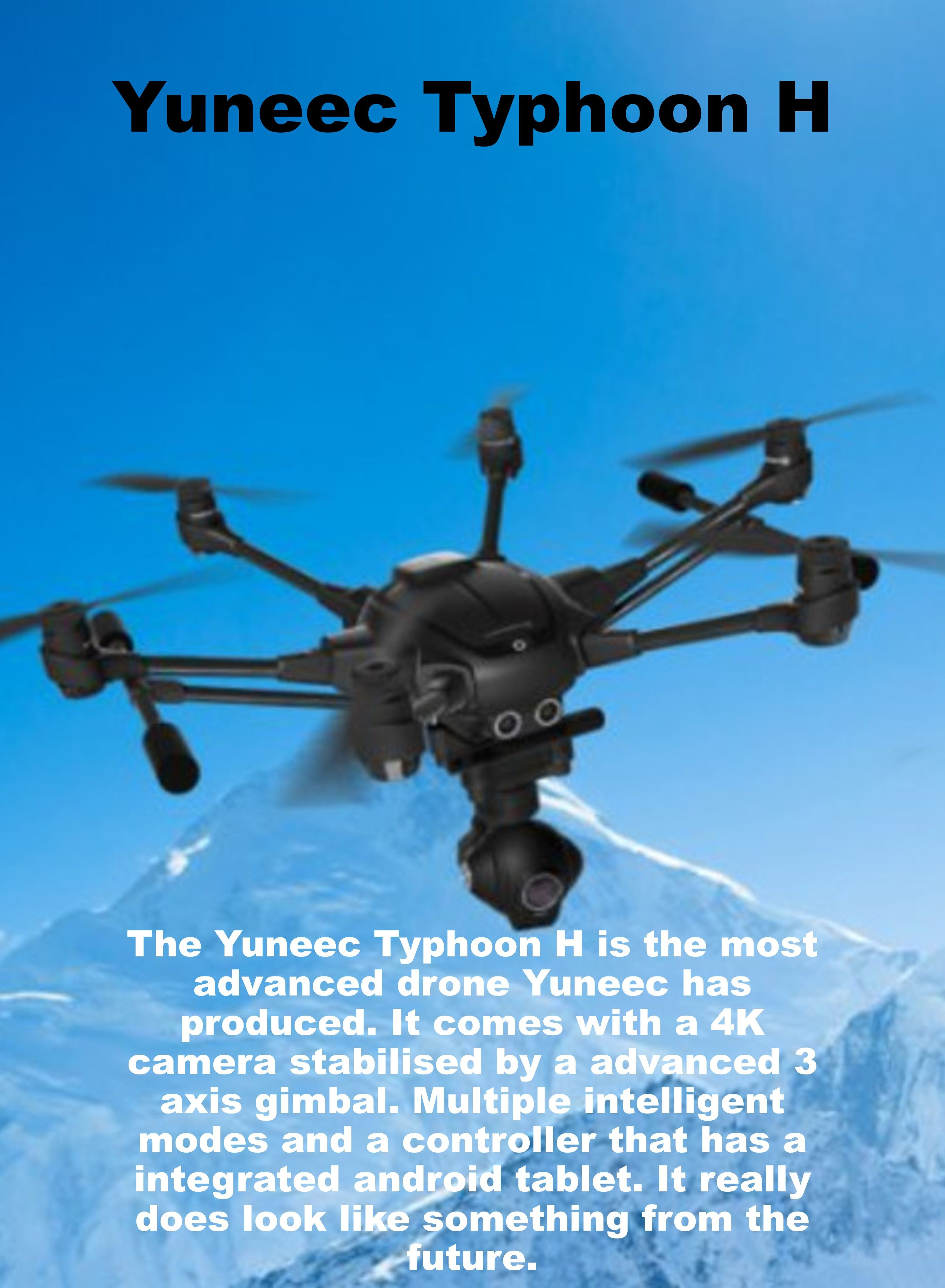 The Most Advanced Drone In Yuneecs Range Comes With A 4k 12mp Camera And Can Shoot Multiple Intelligent Modes Great For Photography