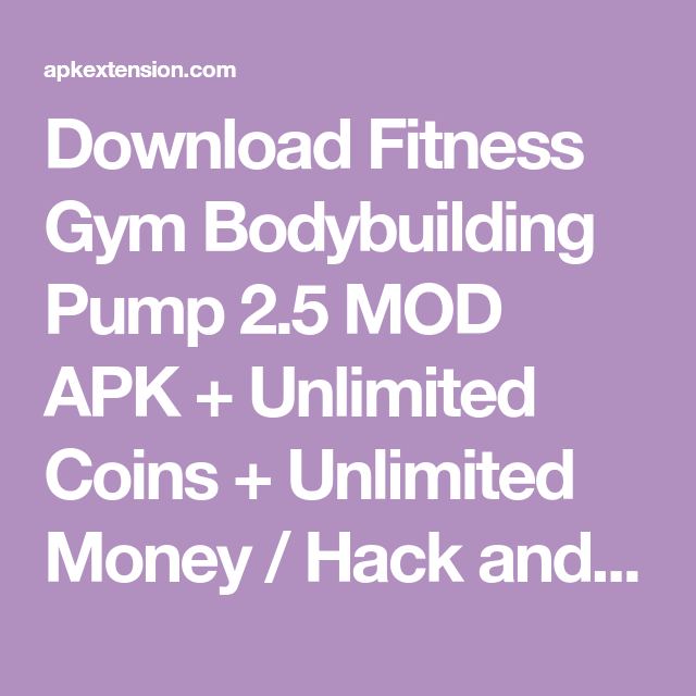 Download Fitness Gym Bodybuilding Pump 2 5 Mod Apk Unlimited Coins Unlimited Money Hack And Cheats Coins Gems Unlocked A Gym Workouts Bodybuilding Gym