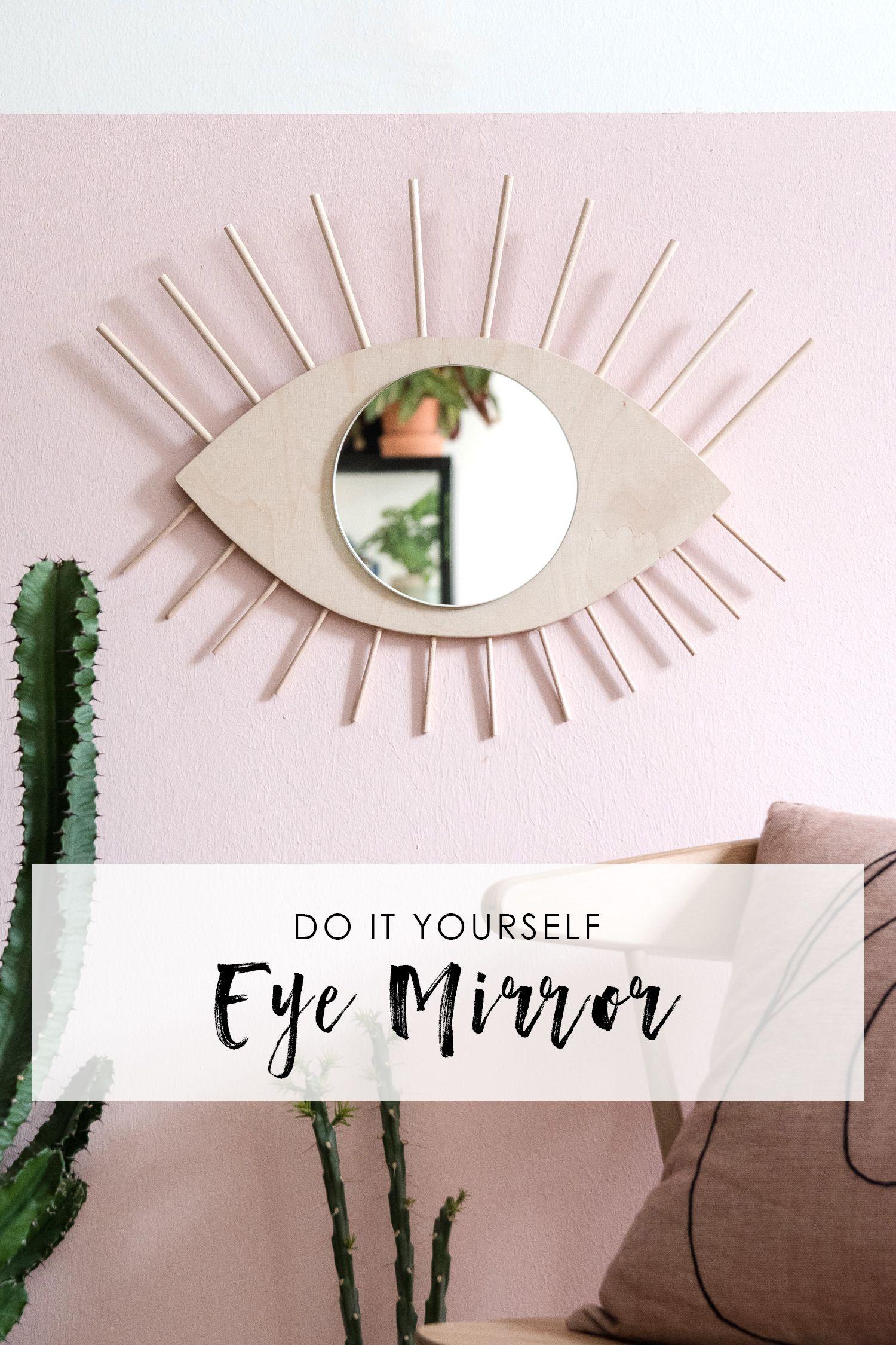 DIY Wandspiegel in Augenform & die Pinterest Idea Journey | Diy ...