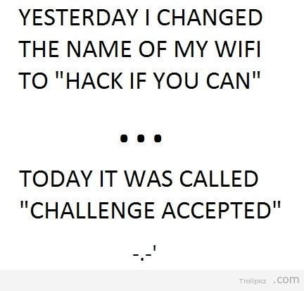 Legendary Funny Wifi Names Wifi Names Funny Quotes